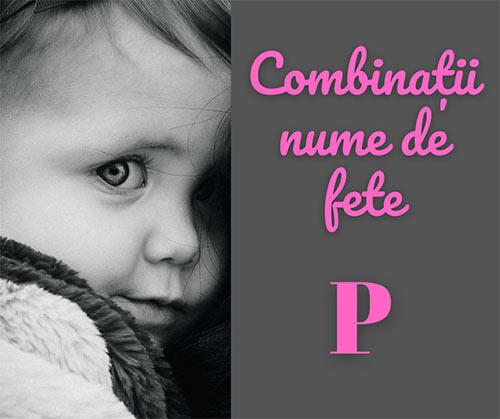 combinatii nume de fete litera p